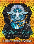 Mysteries of the Rosary: A Catholic Coloring Devotional