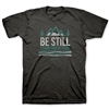 Be Still Adult T-Shirt