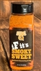 "Sweet Smoke Q ""If It's"" Smoky Sweet, 14oz"