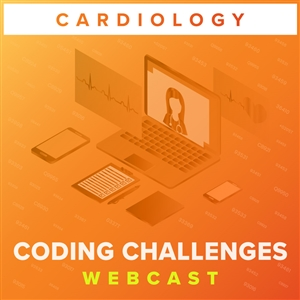 Cardiac Cath & Peripheral Coding Challenges webcast image