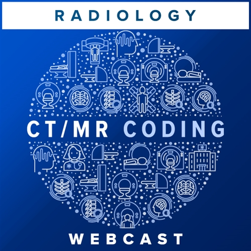 CT/MR Coding: Best Practices and Avoiding Common Mistakes webcast image