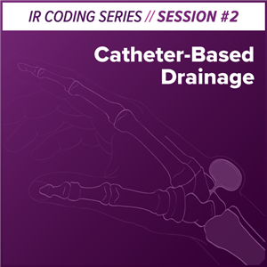 Catheter-Based Drainage Interventional Radiology Coding webcast image