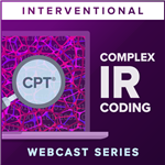 Advanced Interventional Radiology Coding Series webcast image