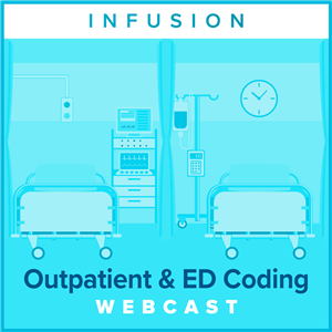 Mastering Infusion & Injection Coding: Interactive Outpatient and ED Scenarios webcast image