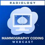 Breast Imaging and Biopsies: Current Codes and Guidelines webcast image