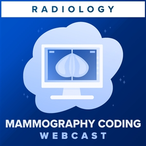 Breast Imaging, Biopsies and Other Procedures: Current Codes and Guidelines webcast image