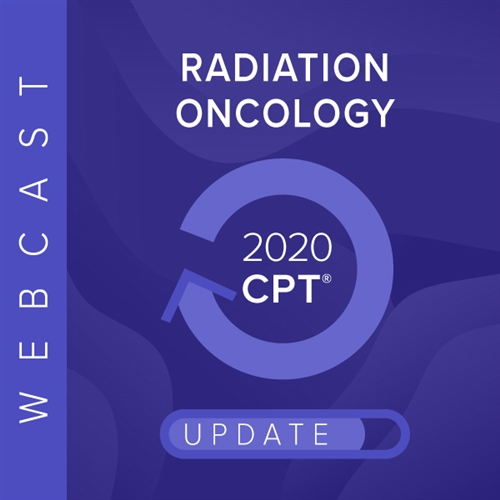 2020 Radiation Oncology Updates, Charge Capture & Coding webcast image