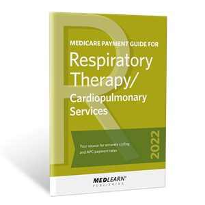 Medicare Payment Guide for RT/Cardiopulmonary Services book image