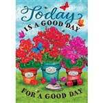 Good Day Decorative Flag