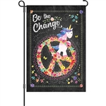 Be The Change Decorative Flag