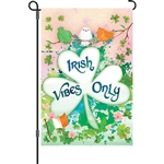 "IRISH VIBES ONLY Garden Size Flag - 12"" x 18"""