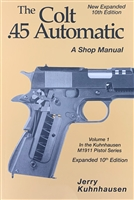 Colt .45 Automatic Shop Manual Vol 1,  Jerry Kuhnhausen