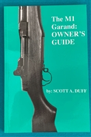 Book M1 Garand Owners Guide by Scott Duff
