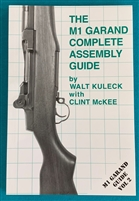 Book M1 Garand Complete Assembly Guide by Kuleck