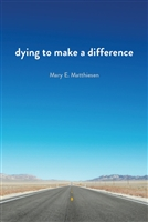 Dying to Make a Difference