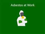 Asbestos at Work - Elearning Module