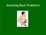 Avoiding Back Problems - Elearning Module