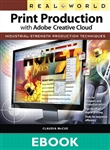 Real World Print Production with Adobe Creative Cloud (eBook)