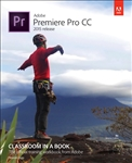 Adobe Premiere Pro CCClassroom in a Book