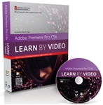 Adobe Premiere Pro CS6: Learn by Video