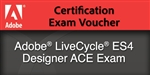 Adobe LiveCycle ES4 Designer ACE Exam Voucher