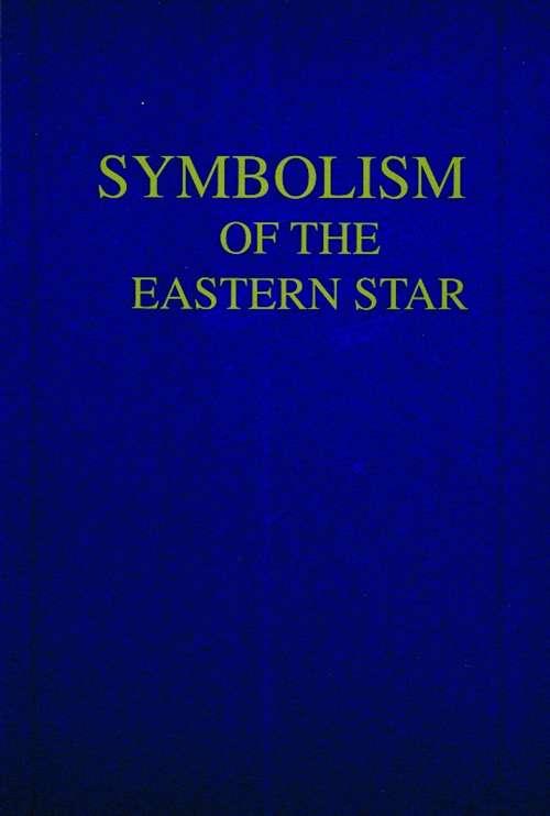 Order Of Eastern Star Symbolism Plu 72