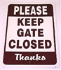 "Gate Closed Sign 12""x18"""