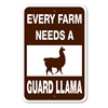 Every Farm Needs A Guard Llama Sign