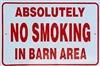 No Smoking In Barn Sign