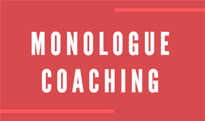 Monologue Coaching