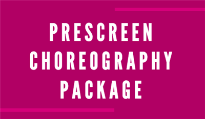 Prescreen Dance Choreography Package