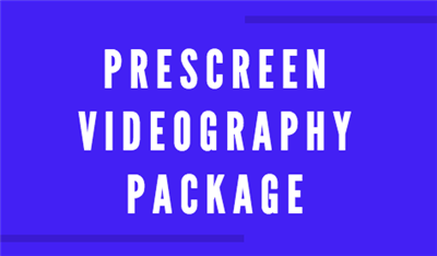 Prescreen Videography