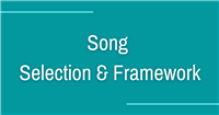 Song Selection + Framework