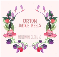 Special Request Custom Badge Reel With File