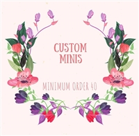 Special Request Custom Mini With File