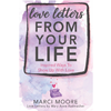 Love Letters From Your Life Book