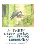 A Bird Never Asks Greeting Card