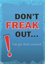 Don't Freak Out Greeting Card