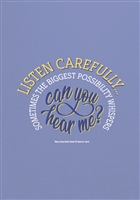Listen Carefully Greeting Card