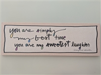 You Are Simply My Best Time Wall Art