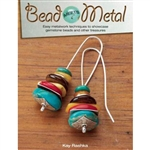 Bead Meets Metal by Kay Rashka