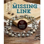 The Missing Link: From Basic to Beautiful Wirework Jewelry by Cindy Wimmer