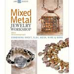 Book: Mixed Metal Jewelry Workshop by Mary Hettmansperger