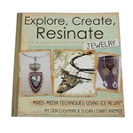 Book: Explore, Create, Resinate Jewelry By Jen Cushman & Susan Lenart Kazmer