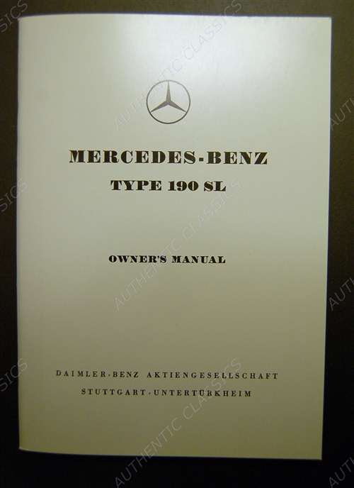 mercedes benz 1954 1963 190sl convertible owners manual rh authenticclassics com Mercedes-Benz 300SL Mercedes-Benz 300SL