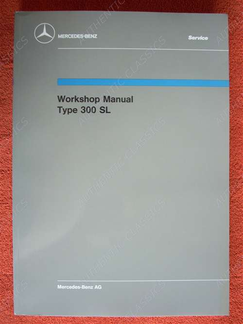 Mercedes 300SL Gullwing & Roadster Factory Workshop / Service Manual -  198Ch