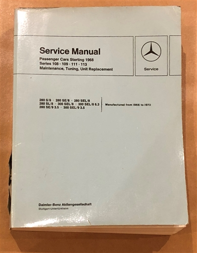 mercedes 1968 73 108 109 111 113ch factory service manual for 280s rh authenticclassics com Mercedes- Benz W109 Mercedes W123 Bagged