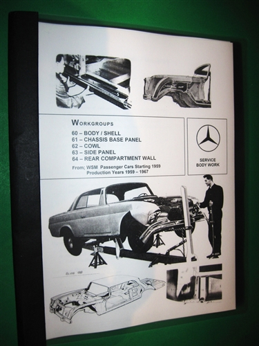 mercedes benz body repair manual for 1959 67 models rh authenticclassics com Mercedes-Benz W114 mercedes benz w110 workshop manual