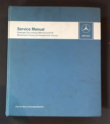 volume 1 mercedes 114 115 chassis service manual hardcover rh authenticclassics com manual binder covers manual finder