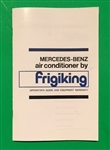 Operator's Guide for MERCEDES BENZ Air Conditioning by Frigiking